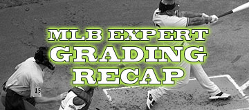 MLB – Expert Recap and Grades – Week of August 22nd