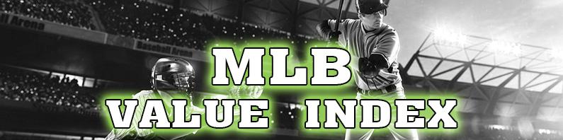MLB Value Index – April 6